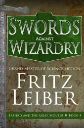 Swords Against Wizardry