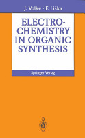 Electrochemistry in Organic Synthesis PDF