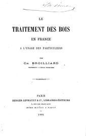 Le traitement des bois en France a l'usage des particuliers