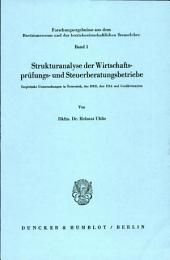 Strukturanalyse der Wirtschaftsprüfungs- und Steuerberatungsbetriebe