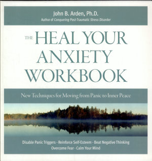 The Heal Your Anxiety Workbook PDF