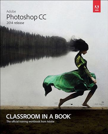 Adobe Photoshop CC Classroom in a Book  2014 release  PDF
