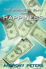 The Business Plan for Happiness