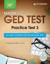 Master the GED Test: Practice Test 3: Practice Test 3 of 3, Edition 28