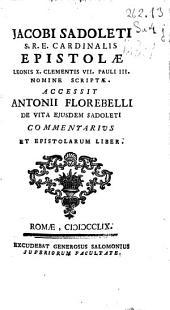 Jacobi Sadoleti ... Epistolae Leonis VII, Clementis VII, Pauli III nomine scriptae