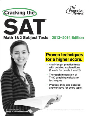 Cracking the SAT Math 1   2 Subject Tests  2013 2014 Edition