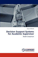 Decision Support Systems for Academic Supervisor