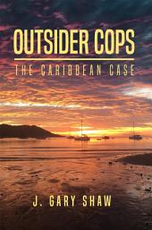 Outsider Cops: The Caribbean Case