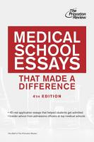 Medical School Essays That Made a Difference  4th Edition PDF