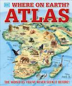 Where on Earth? Atlas