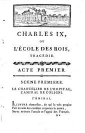 Charles IX ou l' école des rois : tragédie [par Chénier]