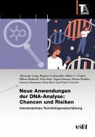 Neue Anwendungen der DNA Analyse  Chancen und Risiken PDF