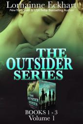 The Outsider Series: Books 1 - 3: Volume 1