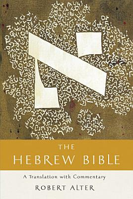The Hebrew Bible  A Translation with Commentary  Vol  Three Volume Set  PDF