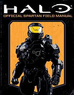 HALO  Official Spartan Field Manual Book