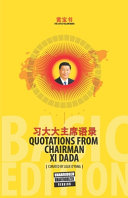 The Little Yellow Book Quotations from Chairman Xi Dada  BASIC EDITION