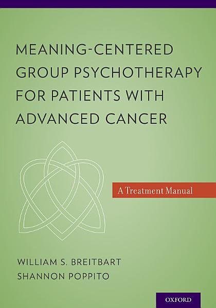 Meaning Centered Group Psychotherapy For Patients With Advanced Cancer