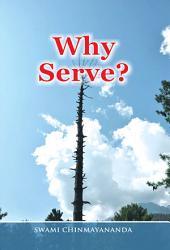 Why Serve?