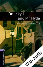 Dr Jekyll and Mr Hyde - With Audio Level 4 Oxford Bookworms Library: Edition 3
