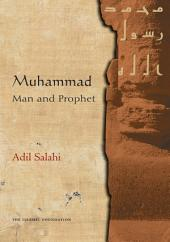 Muhammad: Man and Prophet