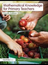 Mathematical Knowledge for Primary Teachers: Edition 4