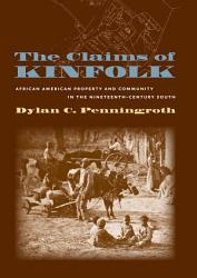 The Claims Of Kinfolk Book PDF