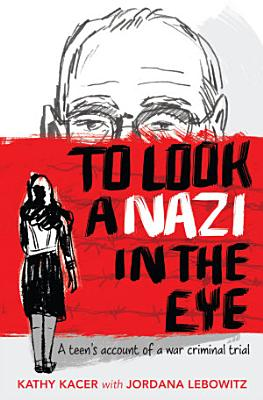 To Look a Nazi in the Eye