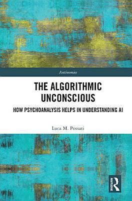The Algorithmic Unconscious