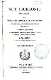 M. T. Ciceronis quae exstant omnia opera: Rhetorica et oratorica, rec. J. W. Rinn, 1831-32