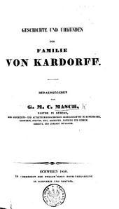 Geschichte und Urkunden der Familie von Kardorff