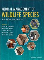 Medical Management of Wildlife Species PDF