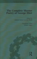 The Complete Shorter Poetry of George Eliot Vol 1