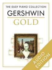 The Easy Piano Collection: Gershwin Gold