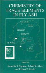 Chemistry Of Trace Elements In Fly Ash Book PDF