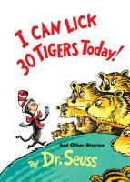 I Can Lick 30 Tigers Today  and Other Stories PDF