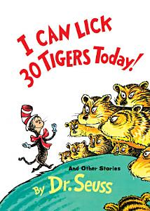 I Can Lick 30 Tigers Today  and Other Stories Book