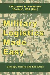 Military Logistics Made Easy Book PDF