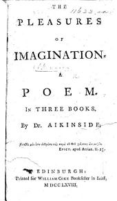 The Pleasures of Imagination, etc