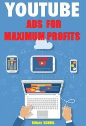YOUTUBE ADS for MAXIMUM PROFITS