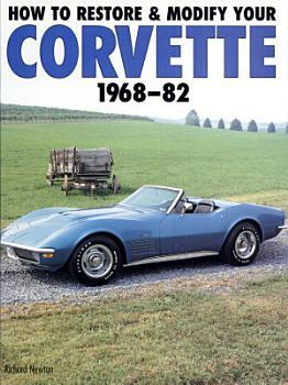 How to Restore and Modify Your Corvette  1968 1982 PDF
