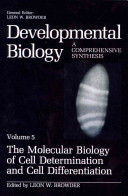 The Molecular Biology of Cell Determination and Cell Differentiation PDF