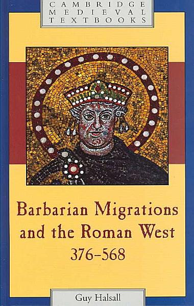 Download Barbarian Migrations and the Roman West  376 568 Book