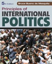 Principles of International Politics: Edition 5
