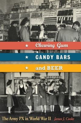 Chewing Gum  Candy Bars  and Beer