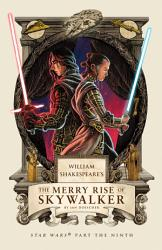 William Shakespeare s The Merry Rise of Skywalker PDF