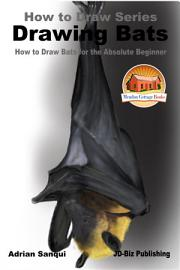 Drawing Bats How To Draw Bats For The Absolute Beginner