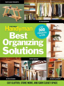 The Family Handyman s Best Organizing Solutions
