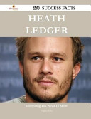 Heath Ledger 170 Success Facts - Everything You Need to Know about Heath Ledger