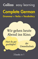 Easy Learning Complete German Grammar  Verbs and Vocabulary  3 Books in 1