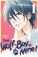 That Wolf-Boy Is Mine! Omnibus 1 (Vol. 1-2)